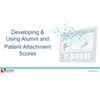 Developing & Using Alumni + Patient Attachment Scores