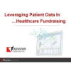 Leveraging Patient Data in Healthcare Fundraising