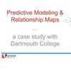 Predictive Modeling & Relationship Mapping ... a case study with Dartmouth College