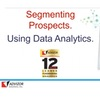 Segmenting Prospects ... Using Data Analytics