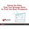 Using the Data That You Already Have to Find the Best Prospects