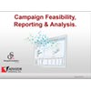 Campaign Feasibility, Reporting & Analytics